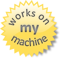 Works on My Machine Seal of Approval